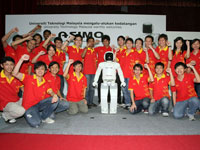 ASIMO is truly an inspiration to the UTM Robocon Team to strive further in their Mechatronic and Robotic pursuits.